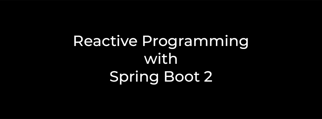 Spring Boot 2: A Look at Spring Webflux